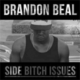 Side Bitch Issues
