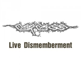 Live Dismemberment